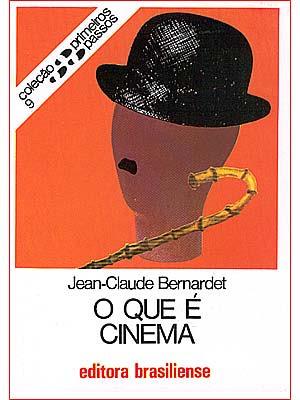 Jean-Claude Bernardet – O Que É Cinema