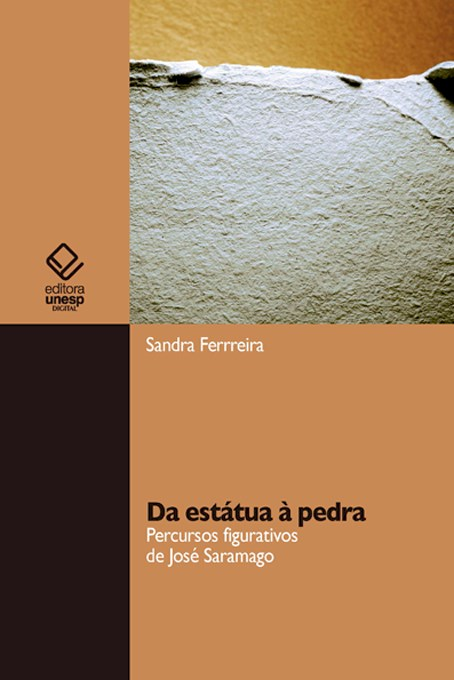 Sandra Ferreira – Da Estátua À Pedra: Percursos Figurativos De José Saramago