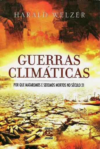 Harald Welzer – Guerras Climáticas