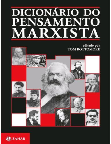 Tom Bottomore (Edit.) – Dicionário Do Pensamento Marxista