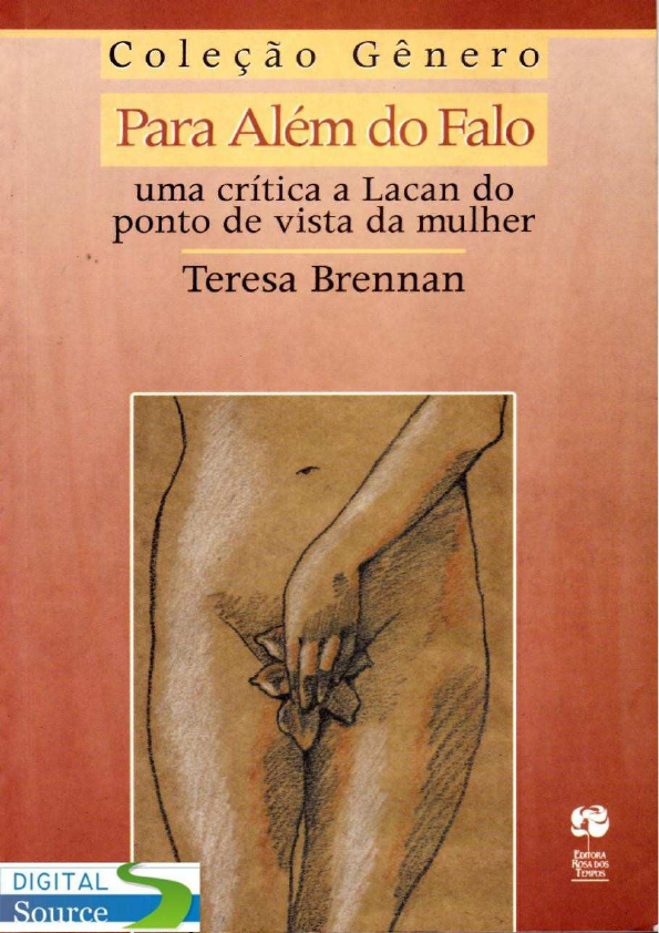 Teresa Brennan (Org) – Para Além Do Falo: Uma Crítica A Lacan Do Ponto De Vista Da Mulher
