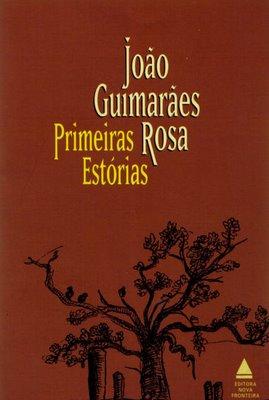 João Guimarães Rosa – Primeiras Estórias