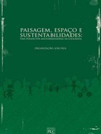 A proposta de Paisagem, Espaço E Sustentabilidades é integradora: por meio de uma abordagem ambiental e ao mesmo tempo interdisciplinar, destaca a dimensão planetária da sustentabilidade.