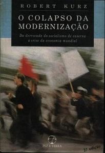 o autor de O Colapso Da Modernização anuncia para breve, nada mais, nada menos, do que o fim deste mundo.