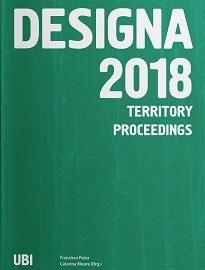 Designa 2018 promove a discussão e dar visibilidade à investigação sobre a relação que o Design estabelece com o Território, nas suas múltiplas e complexas vertentes.