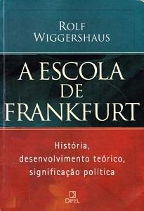 A Escola de Frankfurt foi uma extraordinária interligação entre trabalho e ação de destacados intelectuais de esquerda.