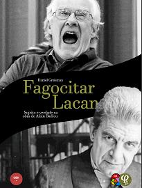 """Alain Badiou elevou sua transferência com Lacan ao reino dos objetos eternos ou, guardou-o em seu """"pequeno panteão portátil""""."""