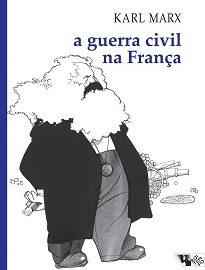 A Guerra Civil Na França traz ao mesmo tempo um retrato da breve existência (72 dias) da Comuna de Paris e um chamado à ação da classe trabalhadora francesa