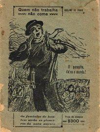 Em Quem Não Trabalha Não Come, Adelino De Pinho comenta a atitude do governo soviético em relação ao trabalho, que o autor achava revolucionária.