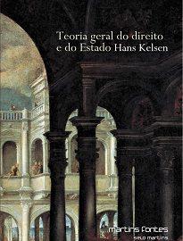 """Teoria Geral Do Direito E Do Estado apresenta os elementos essenciais daquilo que Hans Kelsen veio a chamar """"teoria pura do direito""""."""