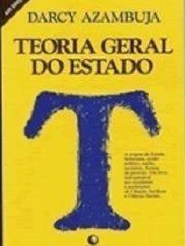 O livro Teoria Geral Do Estado, do jurista Darcy Azambuja, agora relançado, é o que se pode chamar de um clássico incontornável.