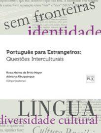 Português Para Estrangeiros adota uma abordagem interculturalista, que permite ao aprendiz estrangeiro construir uma identidade como falante de português.