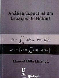 Neste livro estuda-se as propriedades espectrais de um operador auto-adjunto não limitado A de um espaço de Hilbert H, bem como a sua diagonalização.