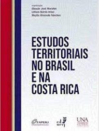 Estudos Territoriais No Brasil E Na Costa Rica propõe um viés geográfico, em seu espectro mais amplo, sobre as realidades de Brasil e Costa Rica.