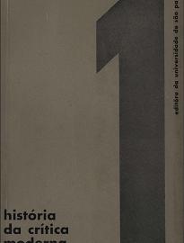 História Da Crítica Moderna Vol. I é o primeiro volume de uma História da Crítica Literária Moderna, em quatro volumes, escrita de um ponto de vista consistente.