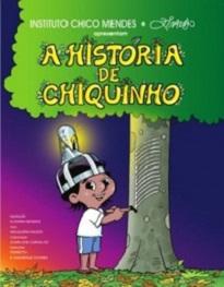 A História De Chiquinho ajuda a compreender, de um jeito sensível e adequado à faixa etária infantil, a síntese da vida e atuação de Chico Mendes.
