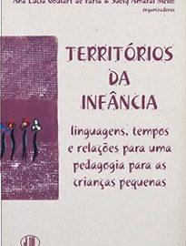 Territórios Da Infância traz os debates do IV Seminário Linguagens na Educação Infantil realizado no XV COLE - Congresso de Leitura do Brasil.