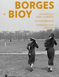 O livro traz três volumes escritos por Jorge Luis Borges e Adolfo Bioy Casares: Um Modelo Para A Morte, Os Suburbanos e O Paraíso Dos Crentes
