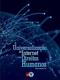 A pesquisa traça um panorama que permita a defesa da universalização da Internet enquanto parte do arcabouço dos direitos humanos.