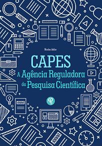 A presente obra busca analisar a estrutura jurídico-administrativa da CAPES e sua relevância para a regulação da pós-graduação stricto sensu brasileira.