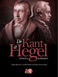 De Kant A Hegel reflete e dialoga acerca do tema da filosofia alemã clássica e suas influências a partir do legado do pensamento dos dois filósofos alemães.