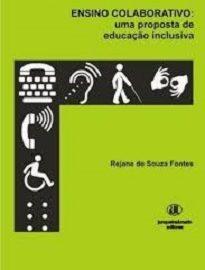 Ensino Colaborativo mostra que experiências bem sucedidas originárias de políticas públicas pró-inclusivas no âmbito da educação nacional estão acontecendo.