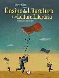 Ensino De Literatura E De Leitura Literária se inscreve para continuar o ímpeto dos que bradam pela literatura e que busca servir de inspiração para outros livros