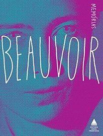 Esta coletânea reúne 3 volumes das memórias de Simone De Beauvoir: Memórias De Uma Moça Bem-Comportada, A Força Da Idade, A Força Das Coisas.