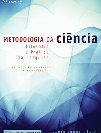 """Escrito de forma clara e com uma sequência lógica, Metodologia Da Ciência é um guia """"passo a passo"""" para a produção de trabalhos científicos."""