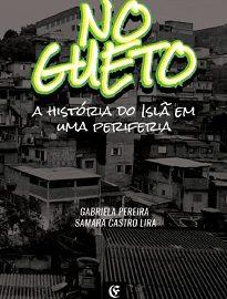 No Gueto - O Islã, até alguns anos atrás, era uma religião que existia apenas entre a classe média brasileira. Esse fato, porém, mudou.