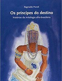 Os Príncipes Do Destino contam antigas histórias de seus antepassados. Eles acreditam que essas narrativas podem anunciar o futuro.