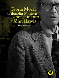 Teoria Moral E Filosofia Política No Pensamento De John Rawls investiga a passagem entre dois períodos do pensamento de John Rawls.