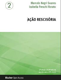 A obra, de Marcelo Negri Soares e Izabella Freschi Rorato, aborda aspectos importantes e também temascontroversos sobre a ação rescisória.