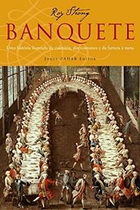 Banquete analisa cinco milênios, mostrando como os costumes que cercam os grandes jantares espelham de maneira privilegiada a estrutura social.