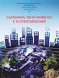 Esta coletânea traz ao espaço público e acadêmico as indissociáveis relações entre cidadania, meio ambiente e sustentabilidade.