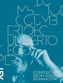 Confissões De Um Jovem Romancista - Uma viagem através do método criativo de um dos mais importantes escritores e pensadores dos últimos tempos.