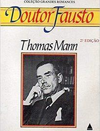 Em Doutor Fausto, Thomas Mann fez uma releitura moderna da lenda de Fausto, na qual a Alemanha trava um pacto com o demônio.