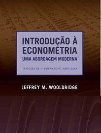 Introdução À Econometria, de Jeffrey M. Wooldridge, tem como foco entender e interpretar as hipóteses à luz das aplicações empíricas reais.