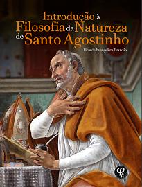A presente obra objetiva demonstrar que em seu itinerário cosmológico-filosófico, Santo Agostinho constrói uma Filosofia da Natureza.