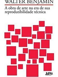 Em A obra de arte na época de sua reprodutibilidade técnica, Walter Benjamin traz a discussão sobre Arte e Modernidade Capitalista.