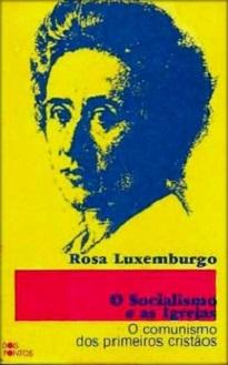 Rosa Luxemburgo O Socialismo E As Igrejas Livrandante