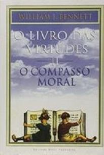 O Livro Das Virtudes Vol. II: O Compasso Moral | LivrAndante